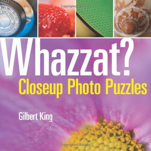 Whazzat?: Closeup Photo Puzzles