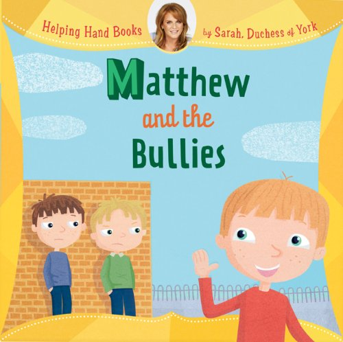 Matthew And The Bullies (Helping Hand Books)