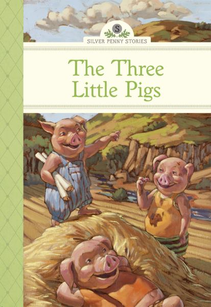 The Three Little Pigs (Silver Penny Stories)