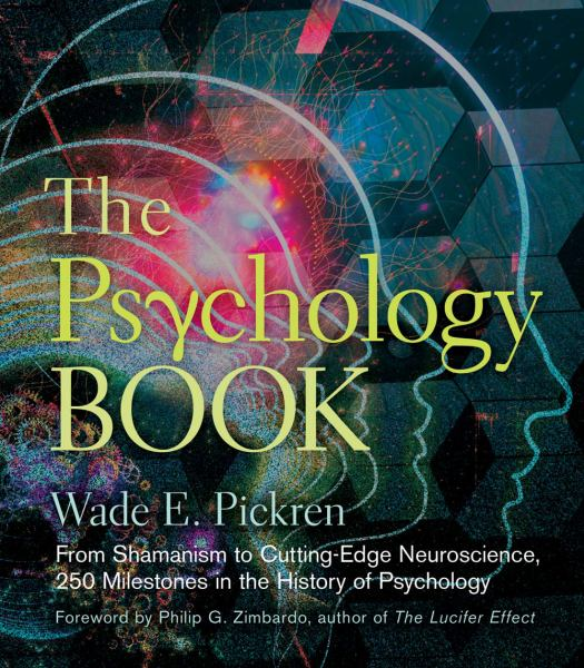 The Psychology Book - 250 Milestones in the History of Psychology