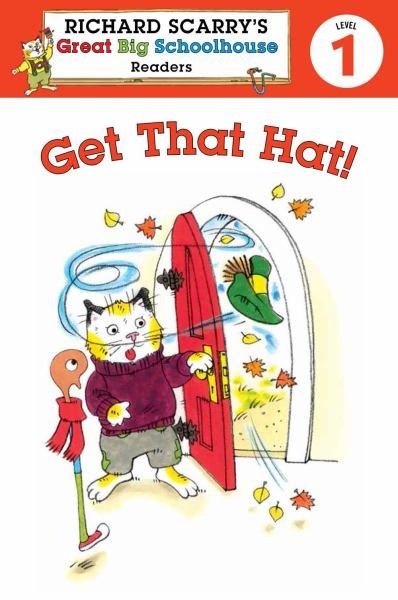 Get That Hat! (Richard Scarry's Readers, Level 1)