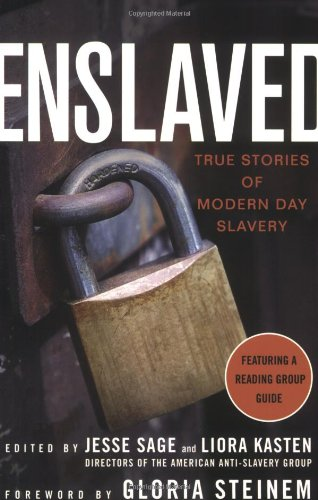 Enslaved: True Stories of Modern Day Slavery