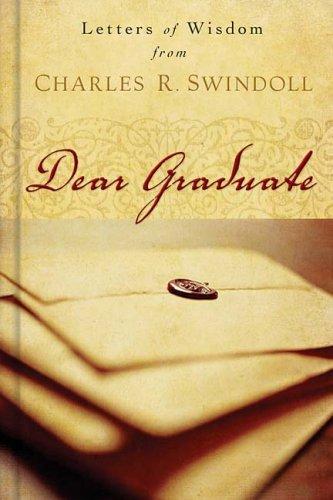 Dear Graduate: Letters of Wisdom