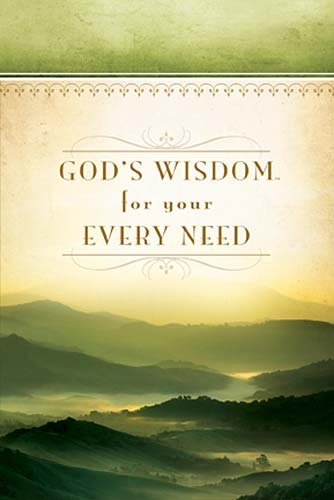 God's Wisdom For Your Every Need