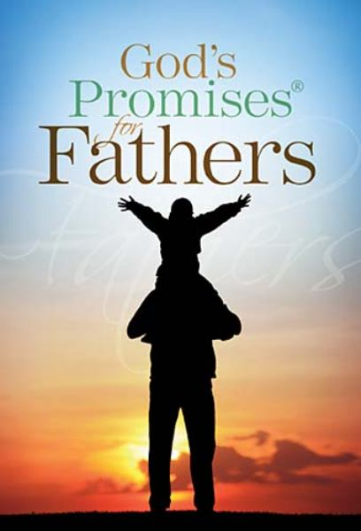 God's Promises for Fathers