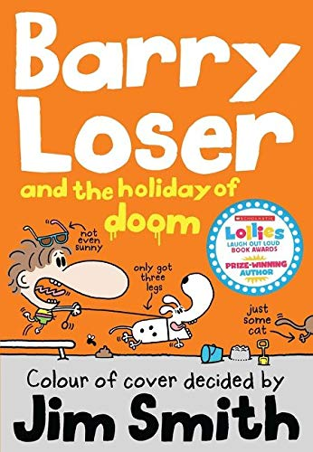 Barry Loser and the Holiday of Doom (The Barry Loser Series, Bk. 5)