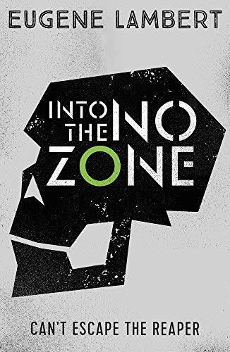 Into the No Zone (The Sign of One Trilogy, Bk. 2)