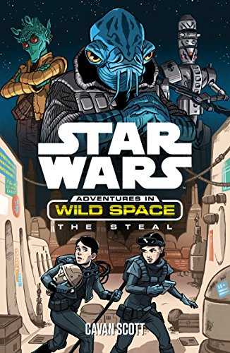 The Steal (Star Wars: Adventures in Wild Space)