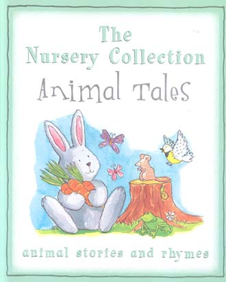 The Nursery Collection: Animal Tales