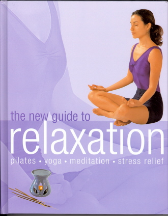 The New Guide to Relaxation