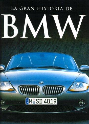 La Gran Historia de BMW