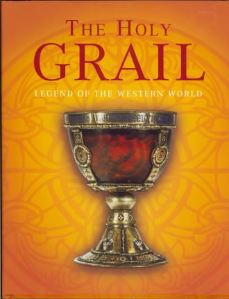 The Holy Grail: Legend of the Western World
