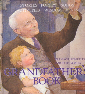 Grandfather's Book: Old-Fashioned Fun for the Family
