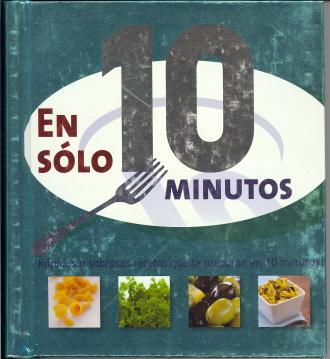 En solo 10 minutos/10 Minute (Justà) (Spanish Edition)