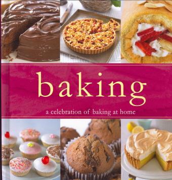 Baking: A Celebration of Baking at Home