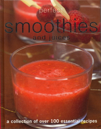 Smoothies and Juices (Perfect)