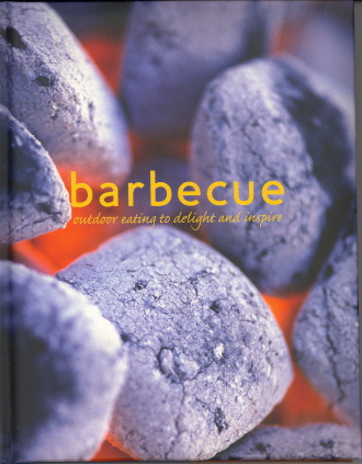 Barbecue: Outdoor Eating to Delight and Inspire