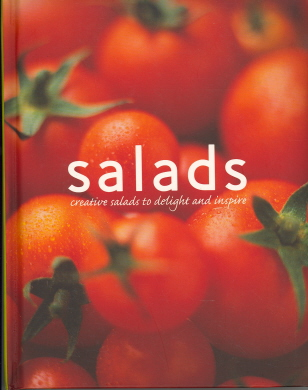 Salads: Creative Salads to Delight and Inspire