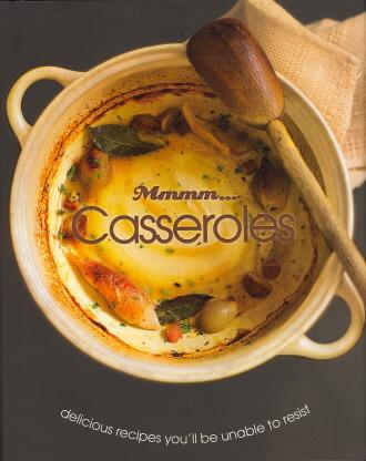 Mmmm...Casseroles