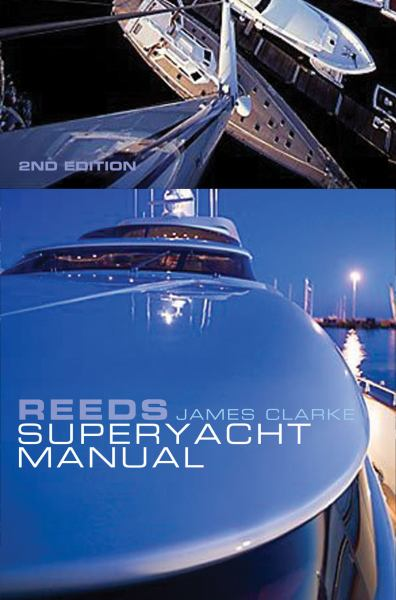 Reeds Superyacht Manual (2nd Edition)