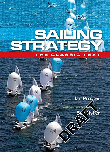 Sailing Strategy: Wind and Current (Revised Edition)
