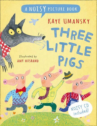 Three Little Pigs (Noisy Picture Books)