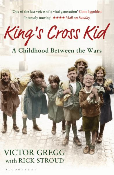 King's Cross Kid: A Childhood Between the Wars