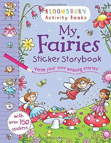 My Fairies Sticker Storybook (Bloomsbury Actcivity Books)