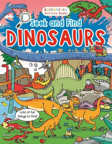 Seek and Find Dinosaurs (Bloosbury Activity Books)