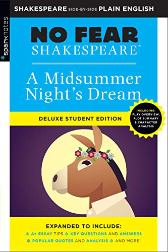 A Midsummer Night's Dream (No Fear Shakespeare, Bk. 6 Deluxe Student Edition)