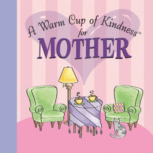 A Warm Cup of Kindness for Mother