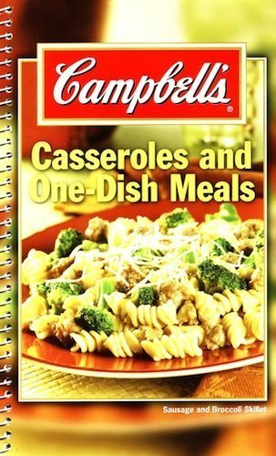 Campell's Caseroles and One-Dish Meals