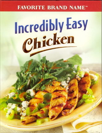 Incredibly Easy Chicken (Favorite Brand Name)