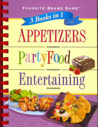 Favorite Brand Name:  Appetizers/Party Food/Entertaining Cookbook (3 books in 1)