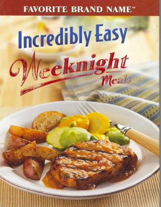 Incredibly Easy Weeknight Meals (Favorite Brand Name)