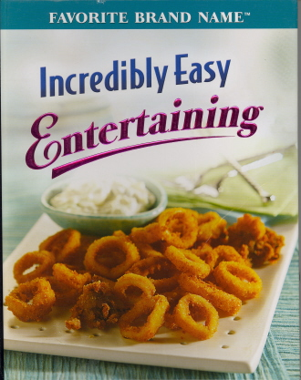 Incredibly Easy Entertaining (Favorite Brand Name)