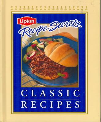 Lipton Recipe Secrets: Classic Recipes