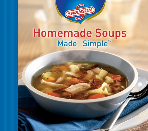 Homemade Soups Made Simple