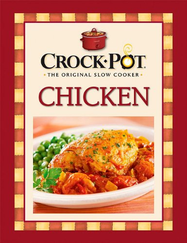 Chicken (Crock Pot The Original Slow Cooker)