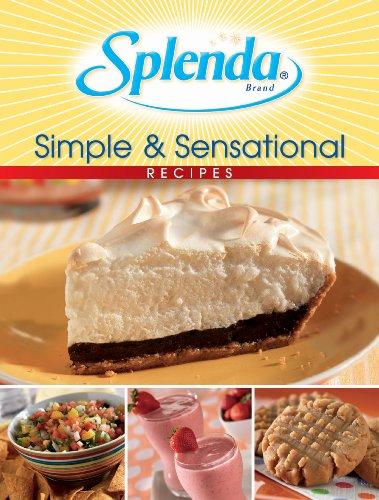 Simple & Sensational Recipes (Splenda)