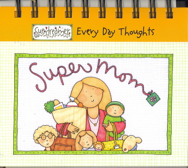 Everyday Thoughts: Super Mom