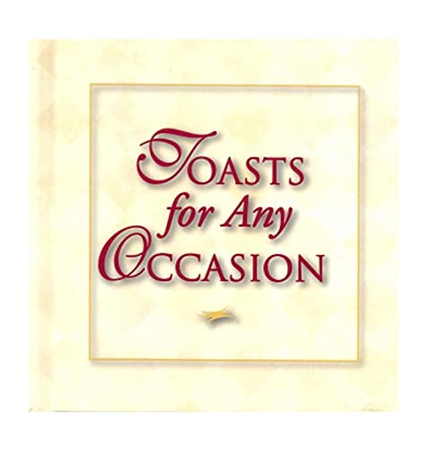 Toasts For Any Occasion