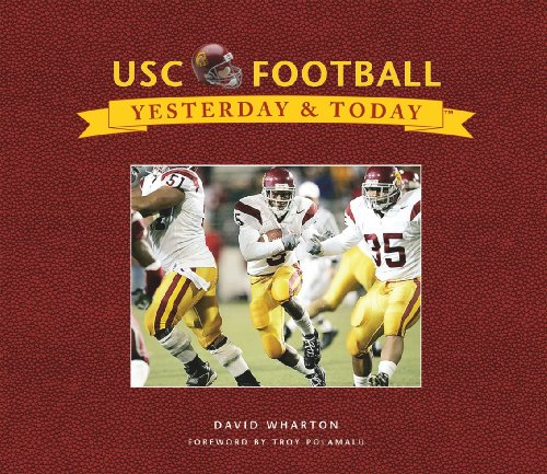 USC Football: Yesterday & Today