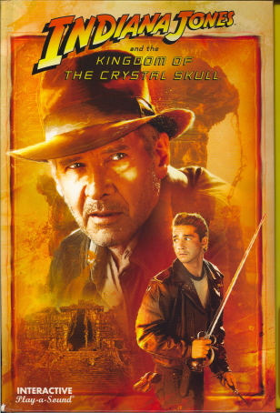 Indiana Jones And The Kingdom Of The Crystal Skull (Play-a-Sound)
