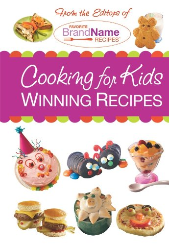 Cooking for Kids Winning Recipes