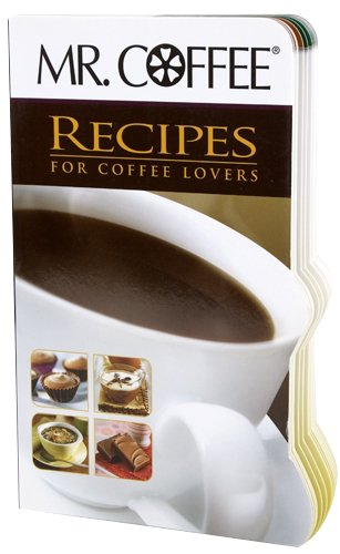 Mr. Coffee Recipes for Coffee Lovers