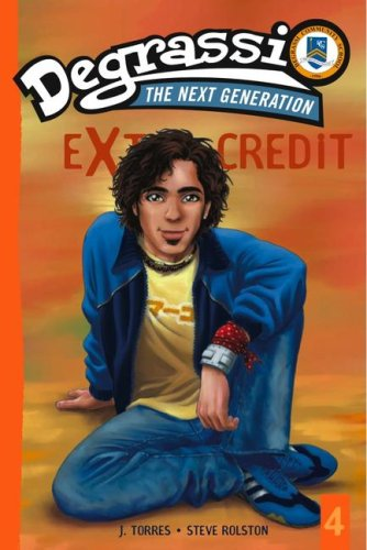 Extra Credit: Safety Dance (Book 4 Degrassi, The Next Generation)