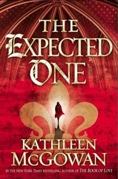 The Expected One (Magdalene Line, Bk. 1)