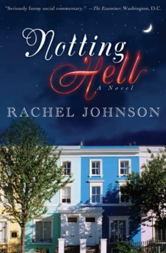 Notting Hell: A Novel
