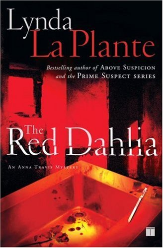 The Red Dahlia (Anna Travis Mysteries)